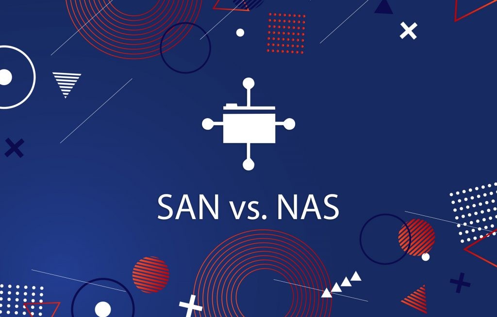 SAN vs. NAS: The Difference is Simple